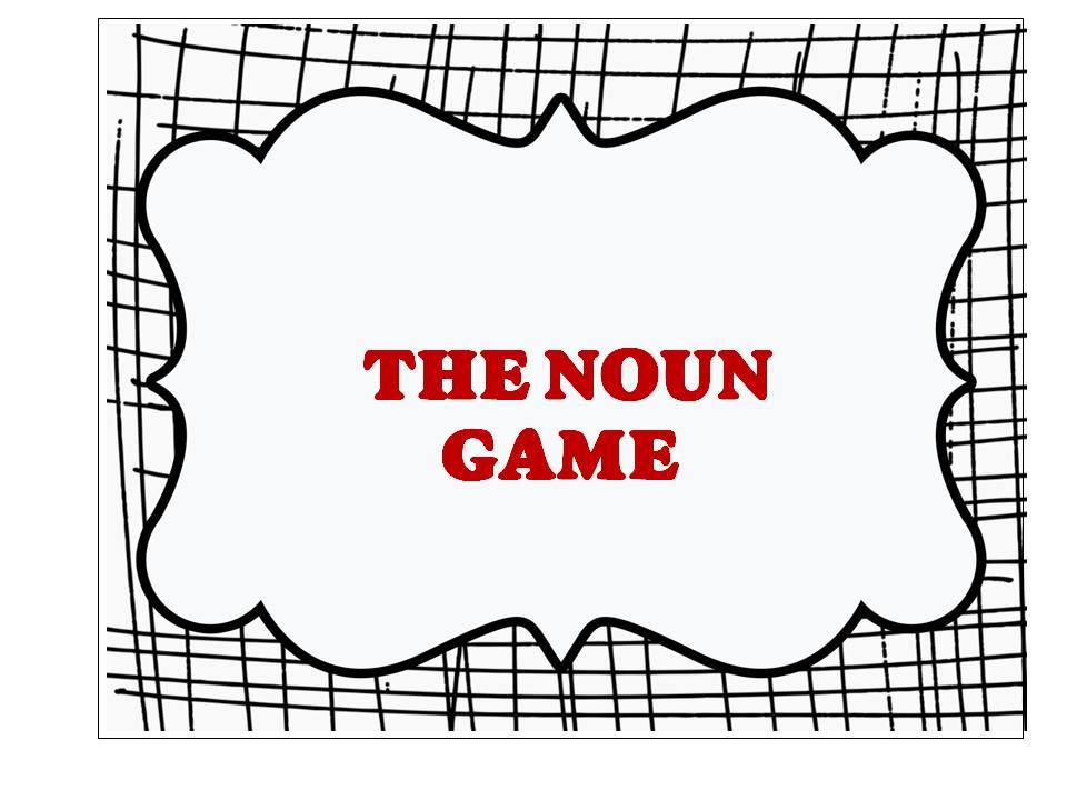IBTEACHNU Language Arts: The Noun Game