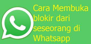 Cara Membuka blokir dari seseorang di Whatsapp, begini caranya