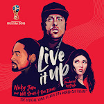 Nicky Jam - Live It Up (Official Song 2018 FIFA World Cup Russia) [feat. Will Smith & Era Istrefi] - Single Cover