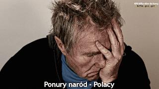"""""""Ponury naród - Polacy"""" - felieton na temat tego, jak bardzo my Polacy jesteśmy ponurzy na co dzień i jak rzadko się uśmiechamy."""