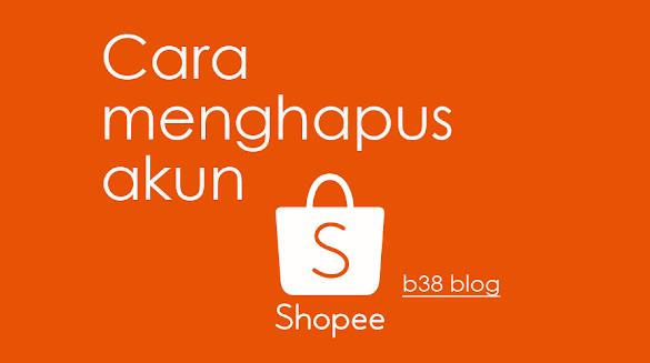 Cara Menghapus Akun Shopee di Android