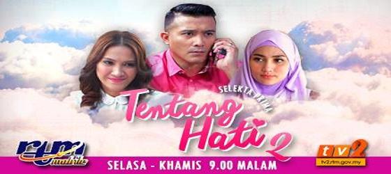 Drama Tentang Hati 2 (TV2)