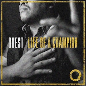 Quest (Life of a Champion) Album