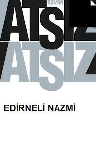 Hüseyin Nihal Atsız - Edirneli Nazmi
