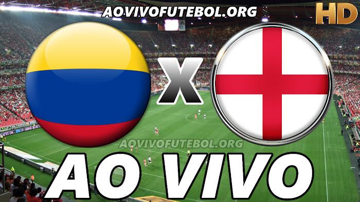 Assistir Colômbia x Inglaterra Ao Vivo HD