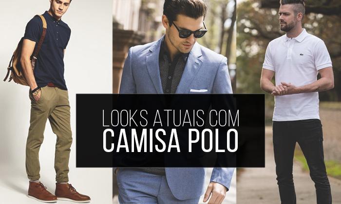 Macho Moda - Blog de Moda Masculina  8 Looks Atuais com Camisa Polo ... a9aee96f69