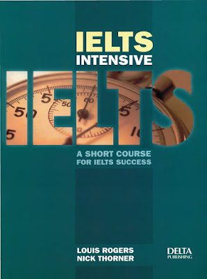 IELTS Intensive: A Short Course for IELTS Success
