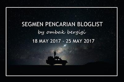 """""""Segmen Pencarian Bloglist by ombak Bergigi"""""""