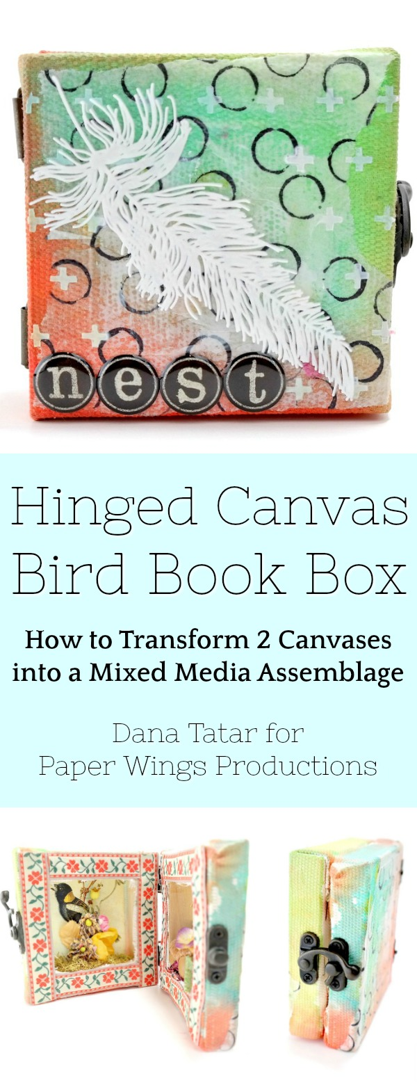 Mixed Media Hinged Canvas Book Box Bird Assemblage Tutorial