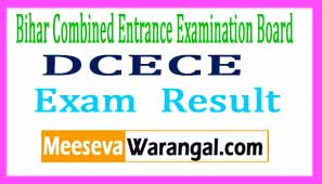 DCECE 2017 Results Bihar Polytechnic Results 2017 at Download