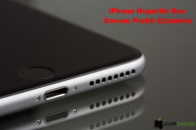 iPhone-Hoparlör-Ses-Sorunu-Pratik-Çözümler