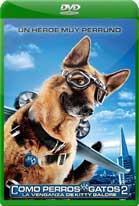Como perros y gatos 2: La venganza de Kitty Galore (2010) DVDRip Latino