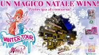 Logo Vinci gratis Kit prodotti Winx Club e weekend per la famiglia in Friuli