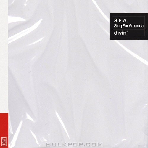 divin' – S.F.A (Sing For Amanda) – Single