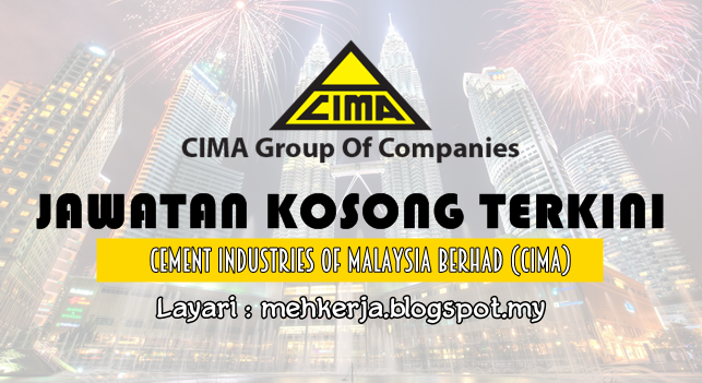 Jawatan Kosong Terkini 2016 di Cement Industries of Malaysia Berhad (CIMA)