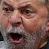 O psicopata Lula está perdendo o prumo