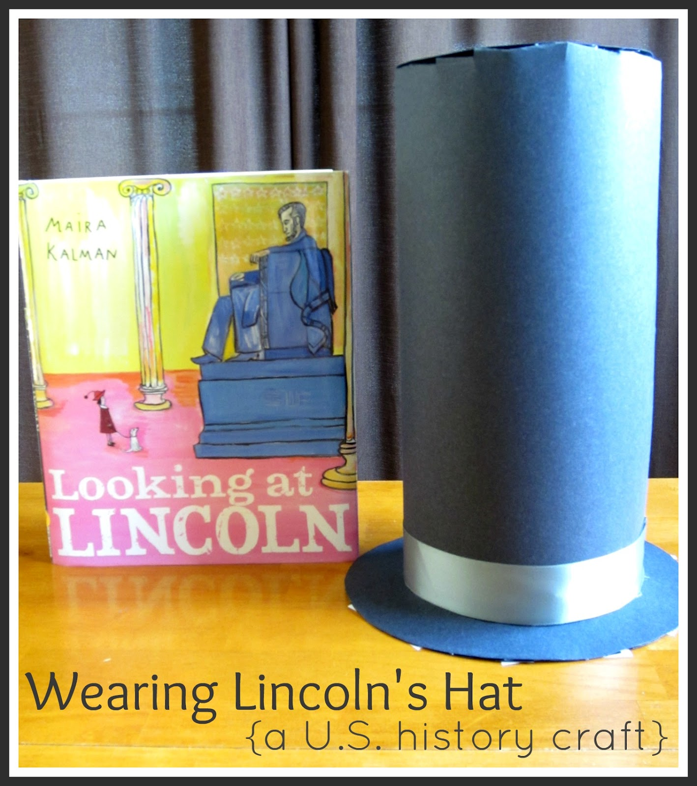 Relentlessly Fun Deceptively Educational Wearing Lincoln S Hat