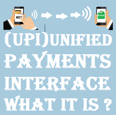 (UPI)Unified Payments Interface