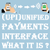 (UPI)Unified payments interface-what it is and how useful is it for you