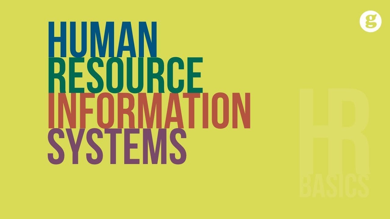 HR Basics: Human Resource Information Systems