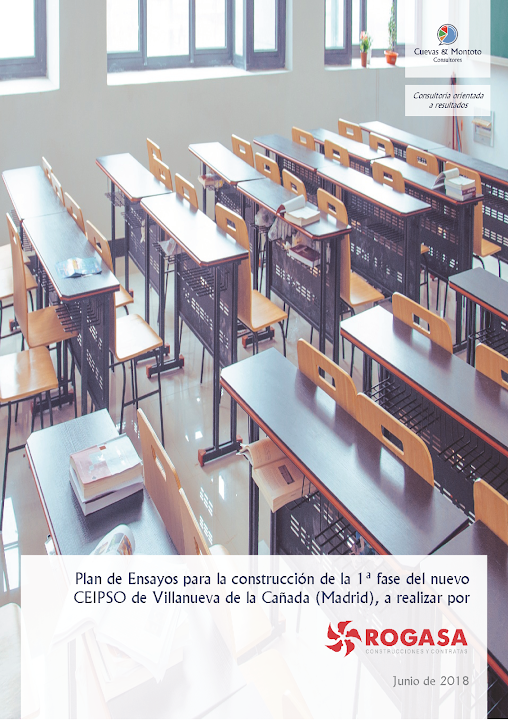 Portada del trabajo por el que Cuevas y Montoto Consultores asistirá a Rogasa Construciones y Contratas en la elaboración del Plan de Ensayos del proyecto de construcción de la 1ª fase del nuevo Centro de Enseñanza Infantil, Primaria y Secundaria (CEIPSO) situado en la localidad de Villanueva de la Cañada (Madrid)