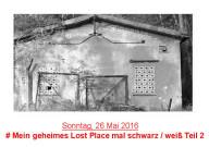 http://www.lokalzeitjunkie.de/2016/05/mein-geheimes-lost-place-mal-schwarzwei.html