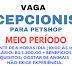 Vaga para Recepcionista de PETSHOP - Salário de R$ 1.300 mais benefícios
