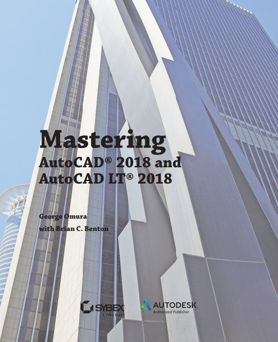 DOWNLOAD MASTERING AUTOCAD 2018 AND AUTOCAD LT 2018 BOOK PDF