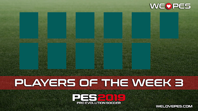 Players of the Week 3 | POTW 3 | PES 2019