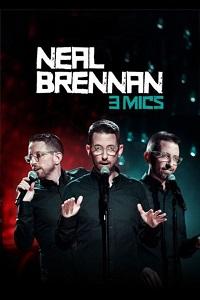 Watch Neal Brennan: 3 Mics Online Free in HD