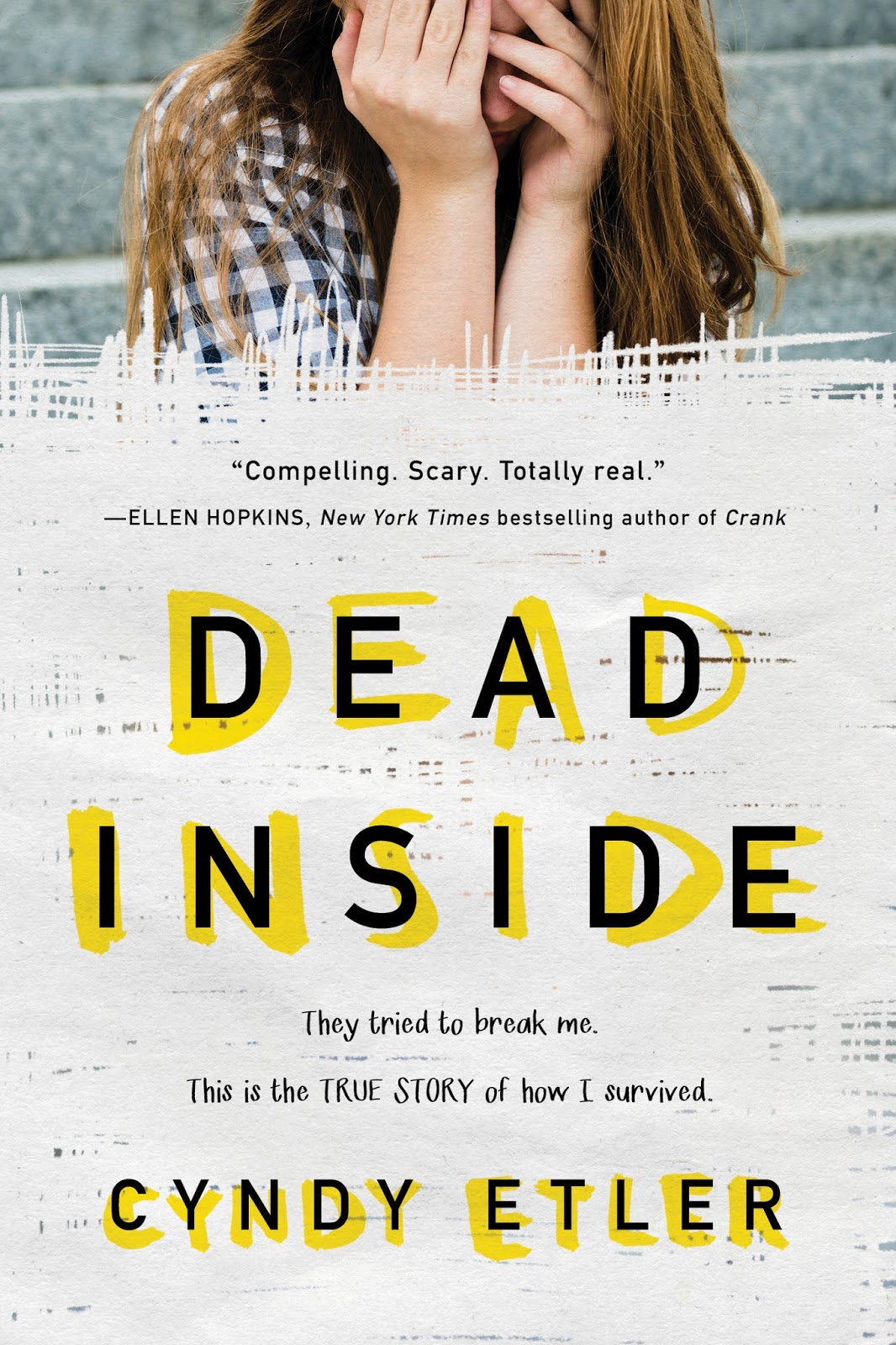 Publisher Sourcebooks Fire Summary For Readers Of Girl Interrupted And Tweak Cyndy Etlers Gripping Memoir Gives A Glimpse Into The Harrowing