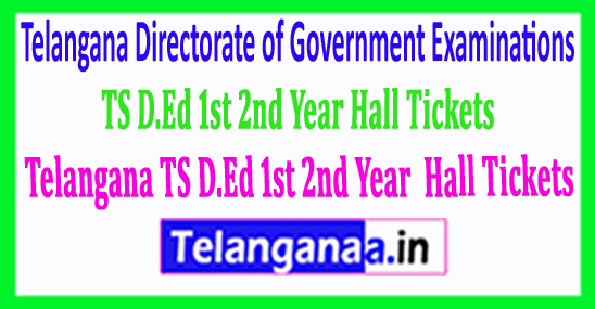 Telangana TS D.Ed 1st 2nd Year 2018 Hall Tickets Released Download Here