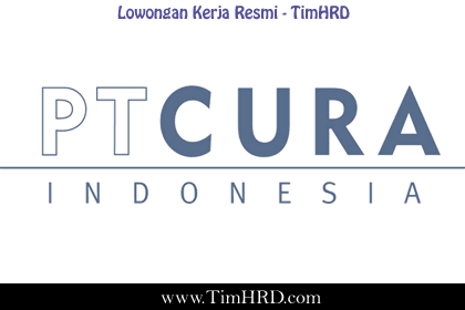 Lowongan Kerja Resmi PT. Cura Indonesia