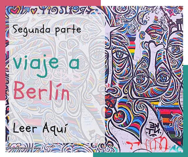 viaje a Berlín segunda parte