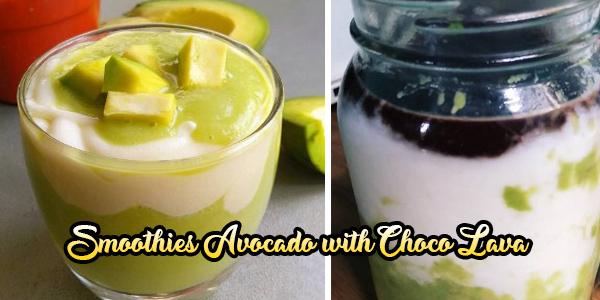 Smoothies Avocado with Choco Lava