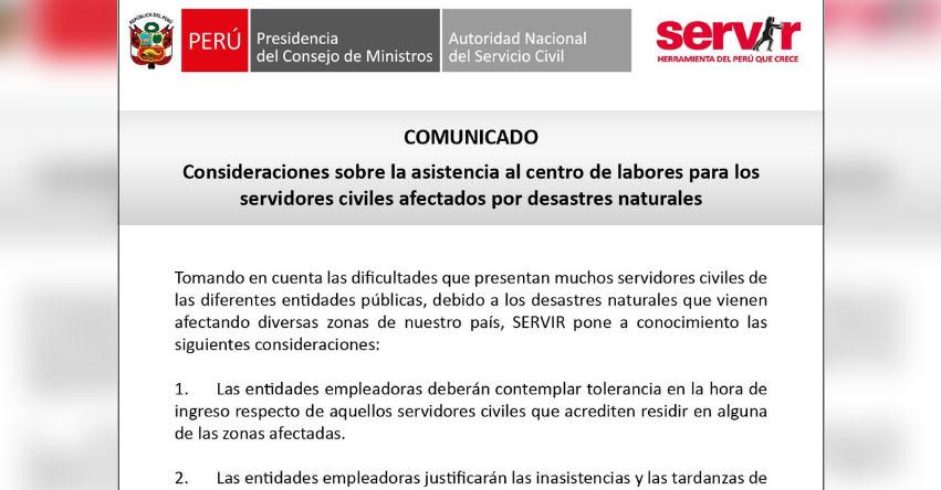 COMUNICADO SERVIR: Consideraciones sobre la asistencia al centro de labores para los servidores civiles afectados por desastres naturales - www.servir.gob.pe