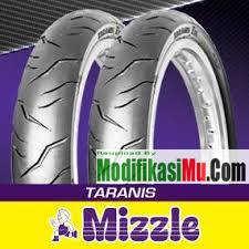 Ban Mizzle Taranis - Brosur Katalog Daftar Harga Ban Motor Mizzle Tubeless Ban Luar dan Ban Dalam Terbaru Yang Murah