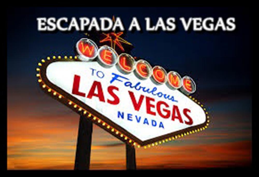 Una escapada a Las Vegas, una gran escapada