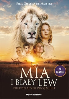 """""""Mia i biały lew.Nierozłączni przyjaciele"""""""