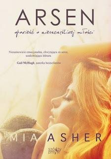 ''Arsen. Opowieść o nieszczęśliwej miłości'' Mia Asher