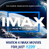 PayTM IMAX Movie Pass – Buy Pass & Watch 4 IMAX Movies For Free