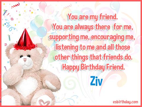 Ziv Happy birthday friends always