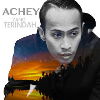 Achey - Yang Terindah MP3