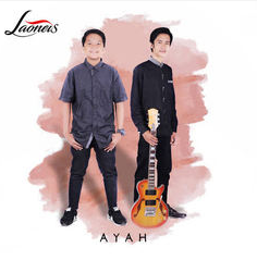 Lagu Laoneis Band - Ayah Mp3