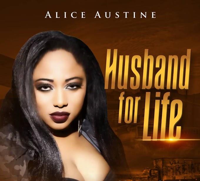 ALICE AUSTINE -Husband for life