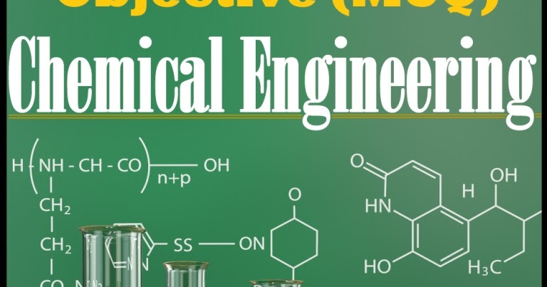 Chemical Engineering MCQ Practice Tests - ObjectiveBooks