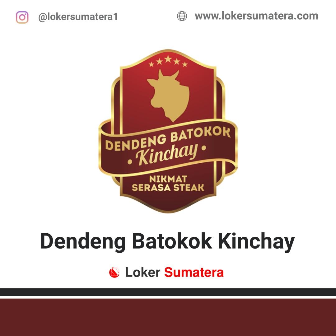 Lowongan Kerja Pekanbaru: Dendeng Batokok Kinchay September 2020