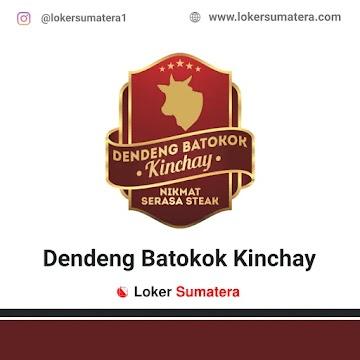 Lowongan Kerja Pekanbaru: Dendeng Batokok Kinchay Oktober 2020