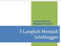 Ebook: 3 Langkah Menjadi Seleblogger