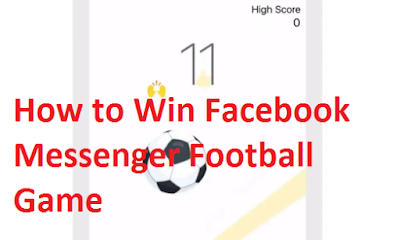 Facebook Messenger Football Game - How To Play & Win Football Games On Facebook Messenger